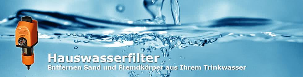 Hauswasserfilter